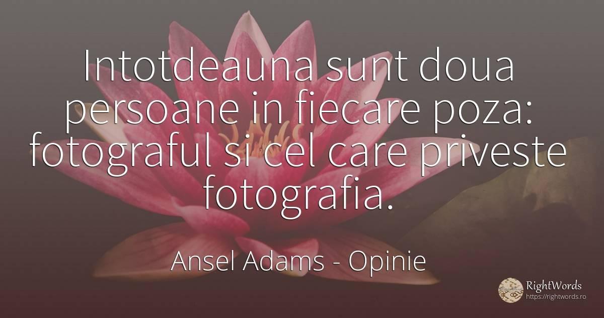 Citate Despre Arta Fotografie : Caută în citate fotograf